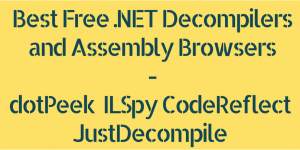 Best Free  NET Decompilers and Assembly Browsers | C#